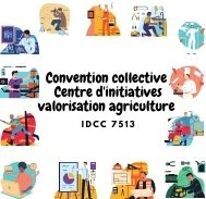 Mutuelle entreprise - Convention collective centre d'initiatives valorisation agriculture - IDCC 7513