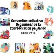 Mutuelle entreprise - Convention collective organismes de la Confédération paysanne - IDCC 7514