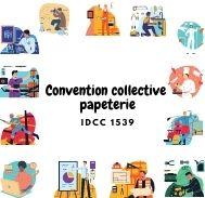 Mutuelle entreprise - Convention collective papeterie - IDCC 1539