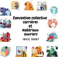 Mutuelle entreprise - Convention  collective carrières et matériaux ouvriers - IDCC 0087